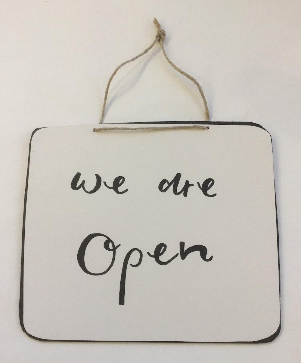 WE ARE OPEN/WE ARE CLOSED