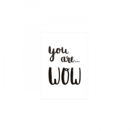 YOU ARE WOW